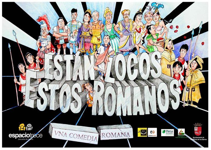 Teatro: Están locos estos romanos (Una loca comedia romana)