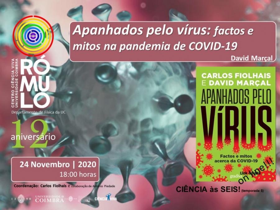 12º Aniversário do Rómulo – Apanhados pelo vírus: factos e mitos acerca da COVID-1
