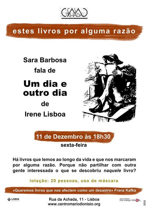 Estes livros por alguma razão: Sara Barbosa fala de «Um dia e outro dia...» de Irene Lisboa
