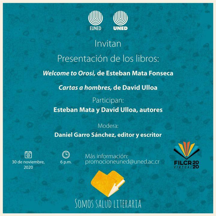 """FERIA INTERNACIONAL DEL LIBRO. Presentación de """"Welcome to Orosi"""" y """"Cartas a hombres"""""""