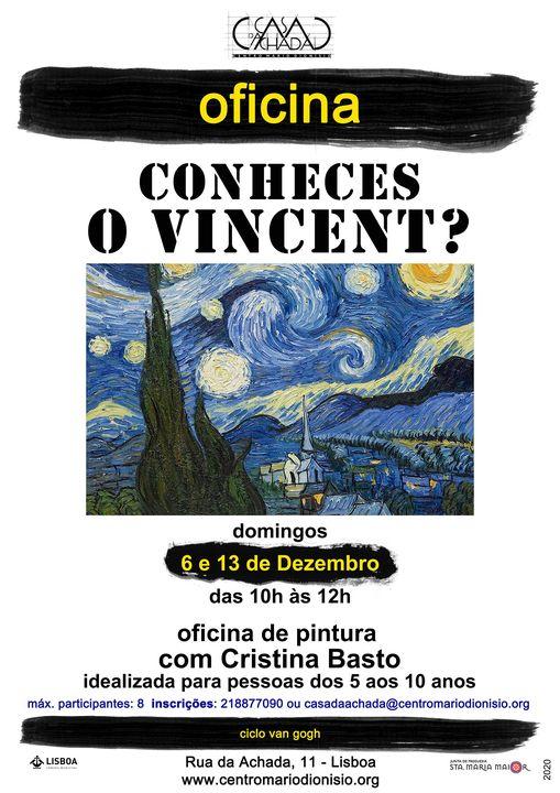 Oficina de pintura: Conheces o Vincent?