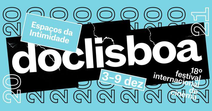 18º Doclisboa | ESPAÇOS DA INTIMIDADE