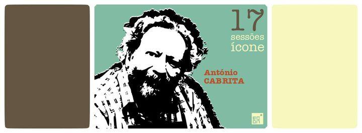 António Cabrita (Sessões Ícone XVII)