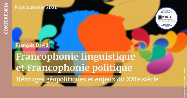 Francophonie linguistique et Francophonie politique:  héritages géopolitiques et enjeux du XXIe siècle