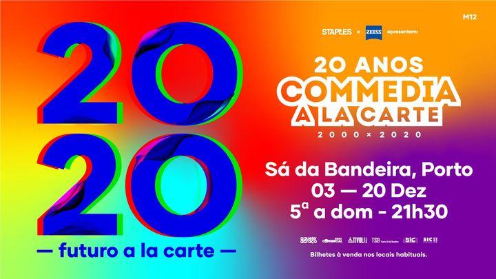 Commedia a La Carte 2020 | Porto