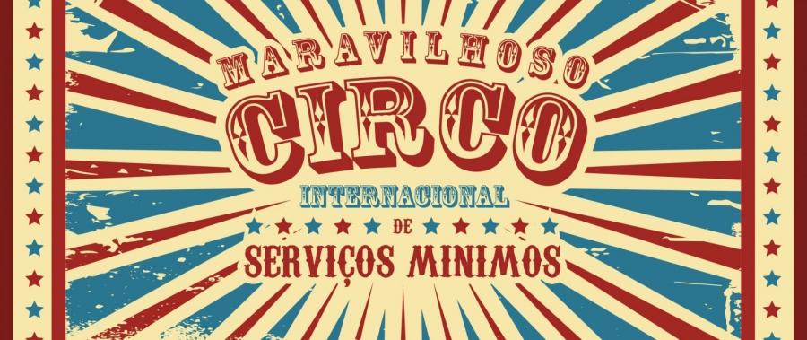 Circo de Serviços Minimos
