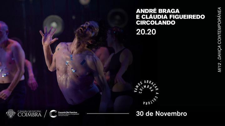 20.20 de André Braga e Cláudia Figueiredo | Circolando