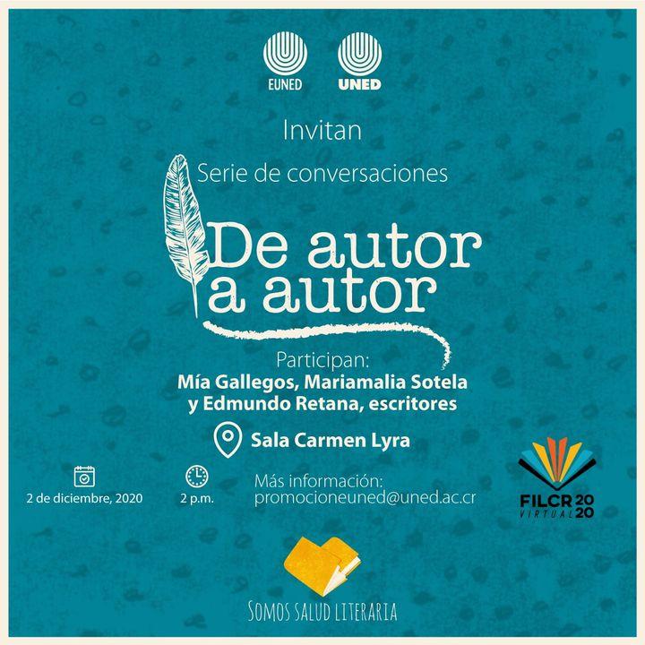 FERIA INTERNACIONAL DEL LIBRO. De autor a autor: Mía Gallegos, Mariamalia Sotela y Edmundo Retana
