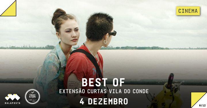 Cinema | Curtas de Vila do Conde  'Best Of'
