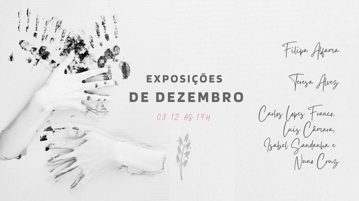 Inauguração | Exposições de Dezembro