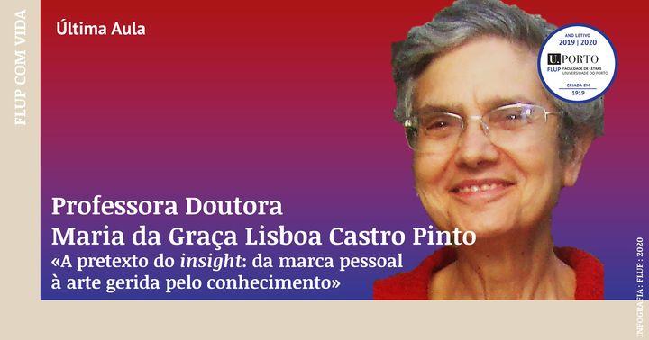 Última Aula da Professora Doutora Maria da Graça Lisboa Castro Pinto