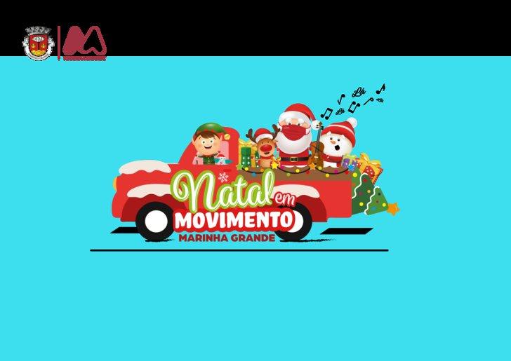 NATAL EM MOVIMENTO - MARINHA GRANDE ...