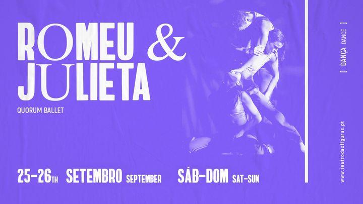 Romeu & Julieta | Quorum Ballet