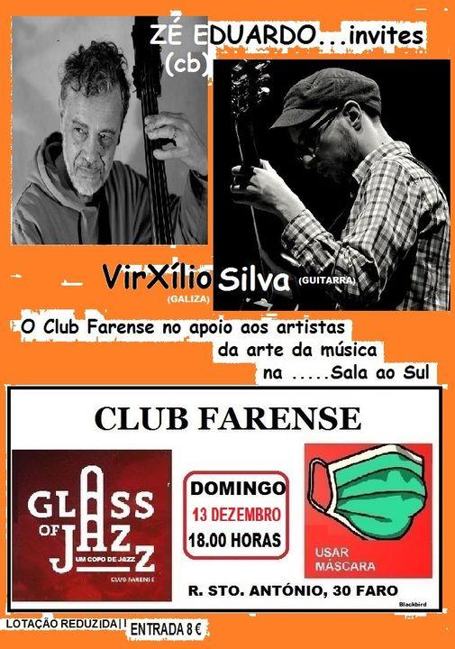 Glass of Jazz - Zé Eduardo convida VirXílio Silva