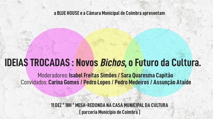 Ideias Trocadas: Novos Bichos, o Futuro da Cultura [3mf!#54]
