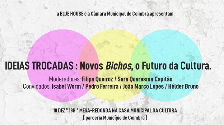Ideias Trocadas: Novos Bichos, o Futuro da Cultura [3mf!#53]