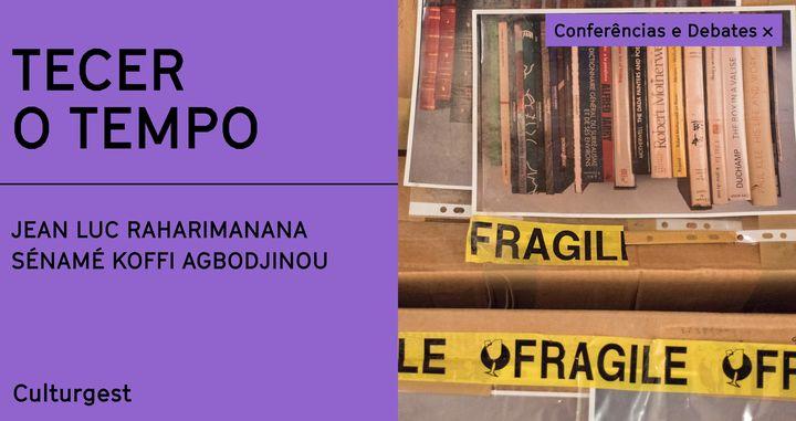 Online x Tecer o Tempo: Jean Luc Raharimanana e Sénamé Koffi Agbodjinou