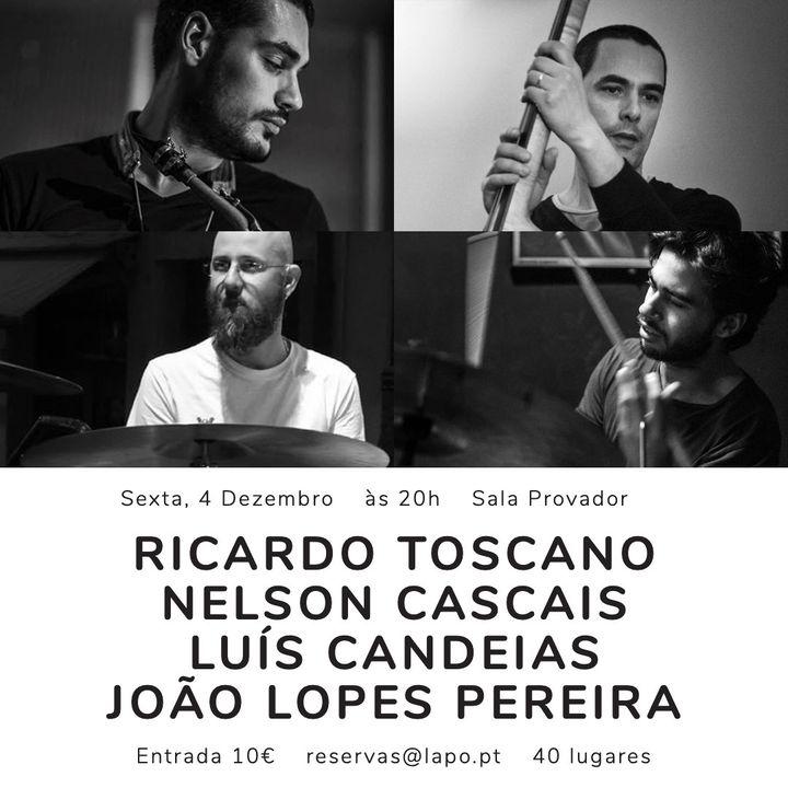 LAPO Jazz Sessions | Ricardo Toscano, Nelson Cascais, João Lopes Pereira e Luís Candeias