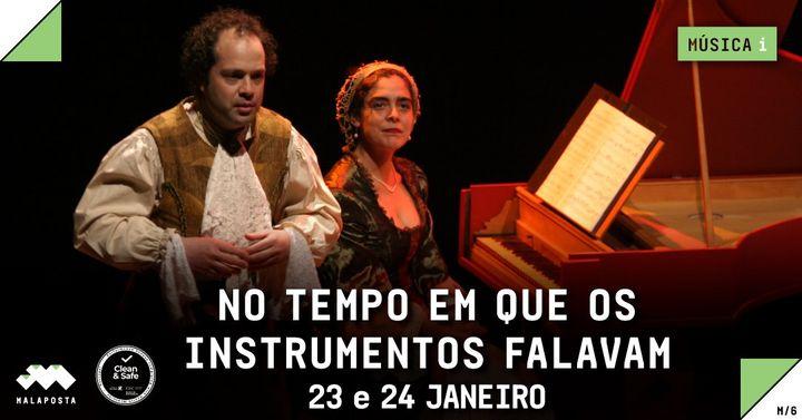 Teatro - Música   'No Tempo Em Que os Instrumentos Falavam'