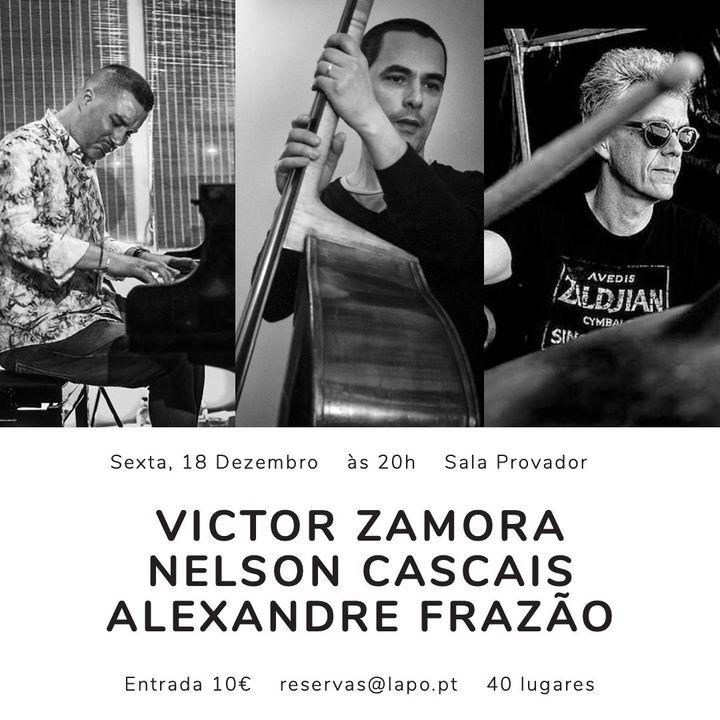 LAPO Jazz Sessions   Victor Zamora, Nelson Cascais e Alexandre Frazão