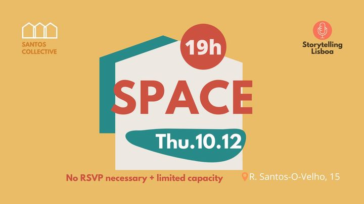'Space'—Storytelling Night at Santos Collective