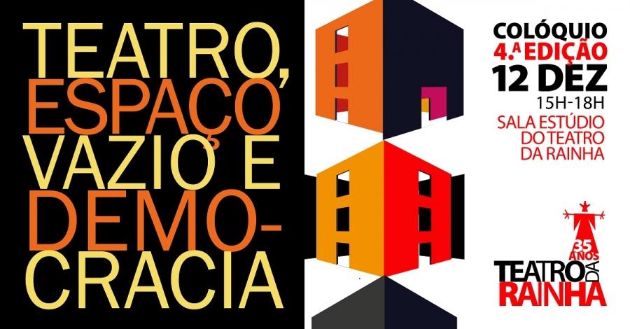 Colóquio | Teatro, Espaço Vazio e Democracia