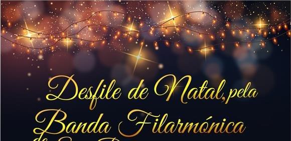 Desfile de Natal, pela Banda Filarmónica de São Brás