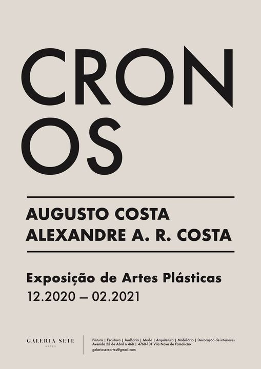 CRONOS. Augusto Costa + Alexandre A. R. Costa. Exposição