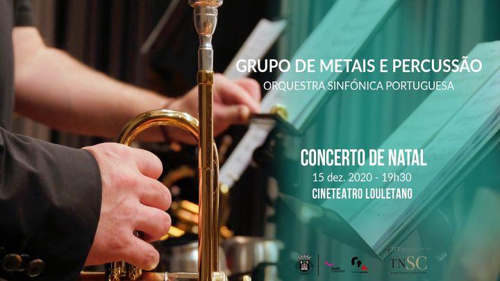 Concerto c/ Grupo de Metais e Percussão da Orquestra Sinfónica Portuguesa
