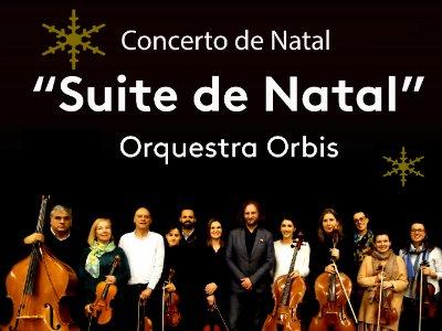 """Concerto de Natal """"Suite de Natal"""", pela Orquestra Orbis"""