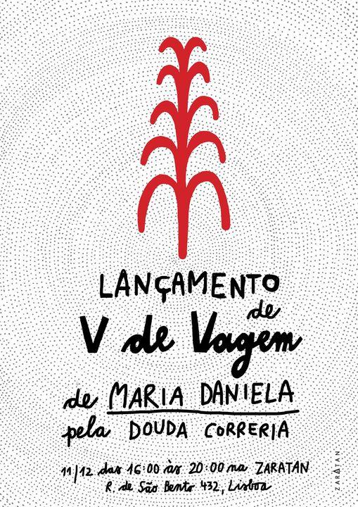 """Lançamento de """"V de Vagem"""" de Maria Daniela pela Douda Correria"""
