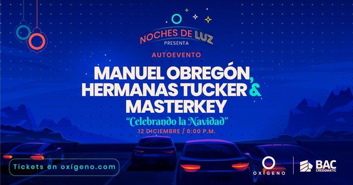 """""""Celebración de Navidad""""   Manuel Obregón, Hermanas Tucker & MasterKey"""