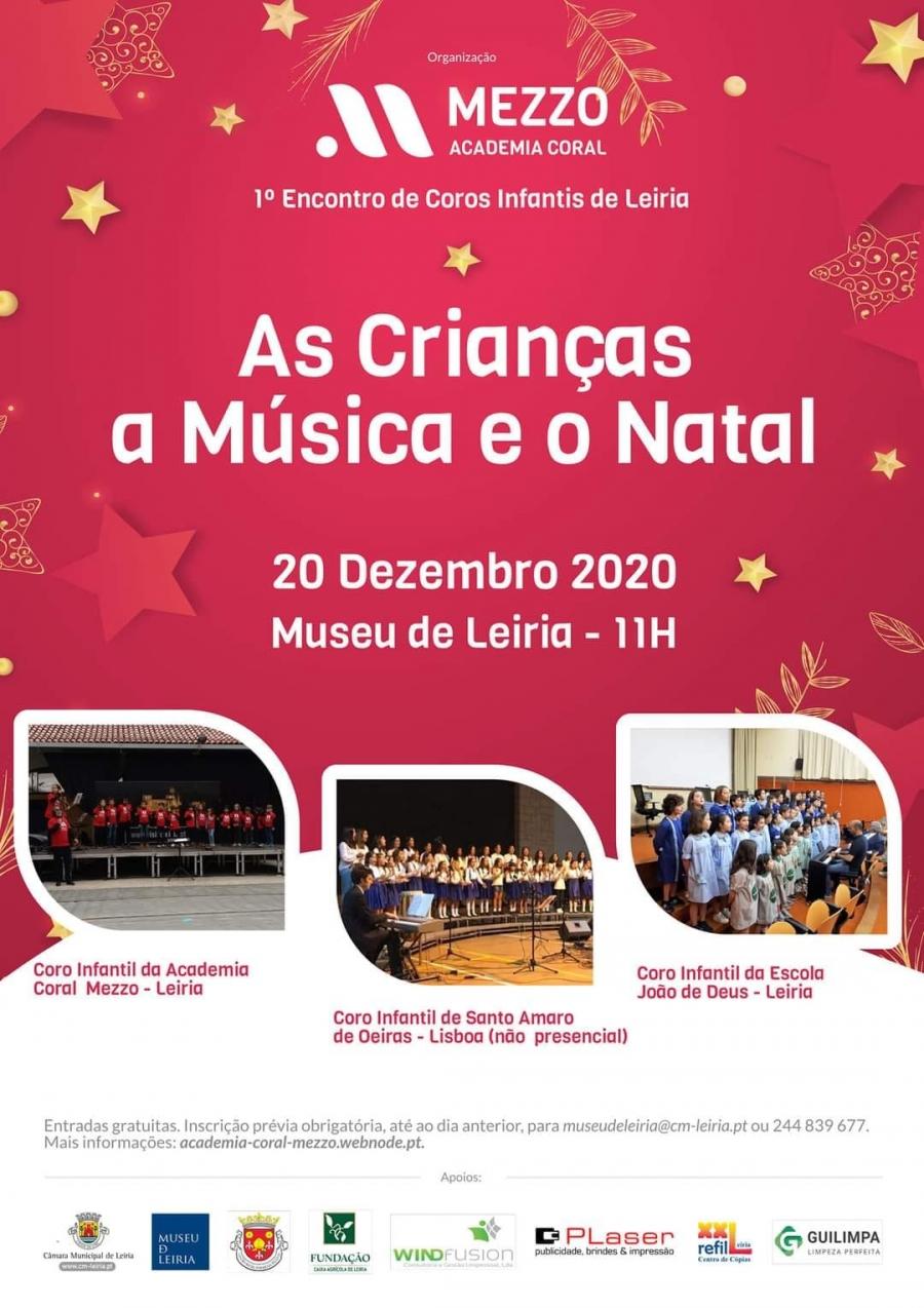 As crianças, a música e o natal: 1.° Encontro de Coros Infantis de ...