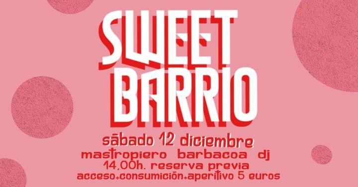 Sweet Barrio / 12 Diciembre 2020 / Cáceres