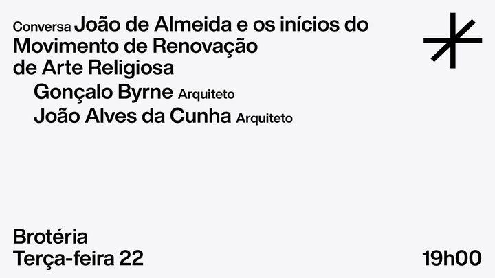 João de Almeida e os inícios do MRAR | Conversa