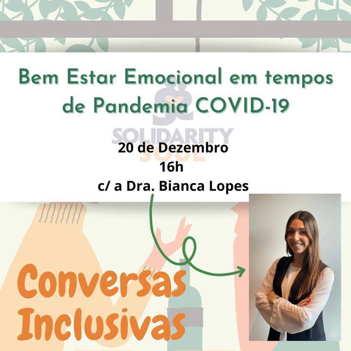 ♡ Conversas Inclusivas ~ Bem Estar Emocional em tempos de Pandemia COVID-19