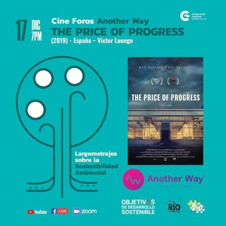 "Conversatorio ""The price of progress"" - Muestra documental ""Another Way"""