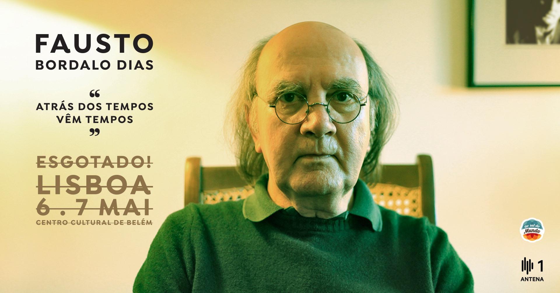 Esgotado! Fausto Bordalo Dias - Atrás dos Tempos Vêm Tempos