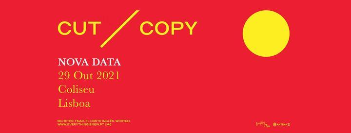 NOVA DATA: CUT COPY // COLISEU DE LISBOA