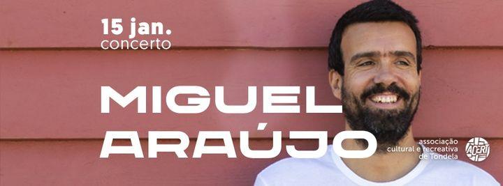 Adiado | Miguel Araújo | Concerto