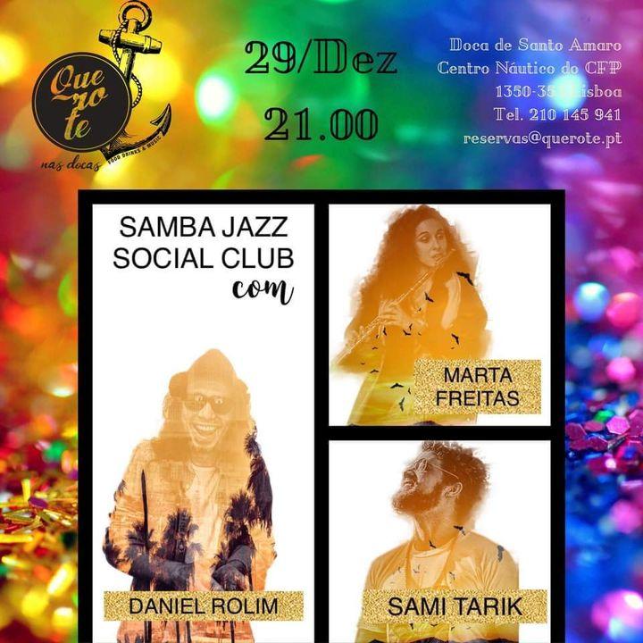 Samba Jazz Social Club @querotenasdocas
