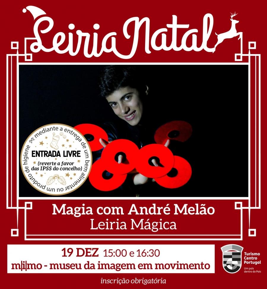 Magia com André Melão: Leiria mágica