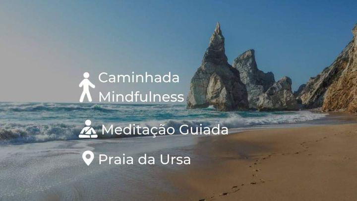 Caminhada Mindfulness e Meditação na Praia da Ursa