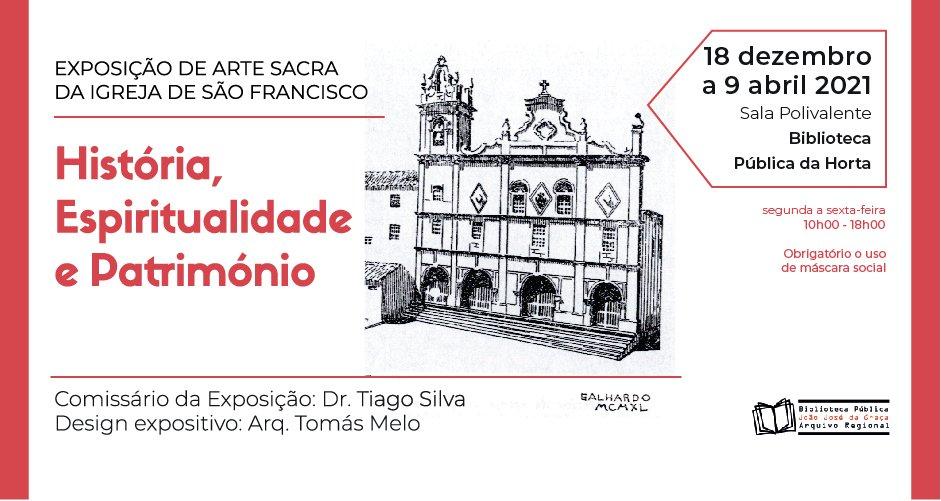 Exposição de Arte Sacra da Igreja de São Francisco: História, Espiritualidade e Património