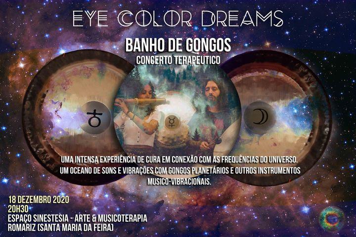 Banho de Gongos (Concerto Terapêutico) - Eye Color Dreams