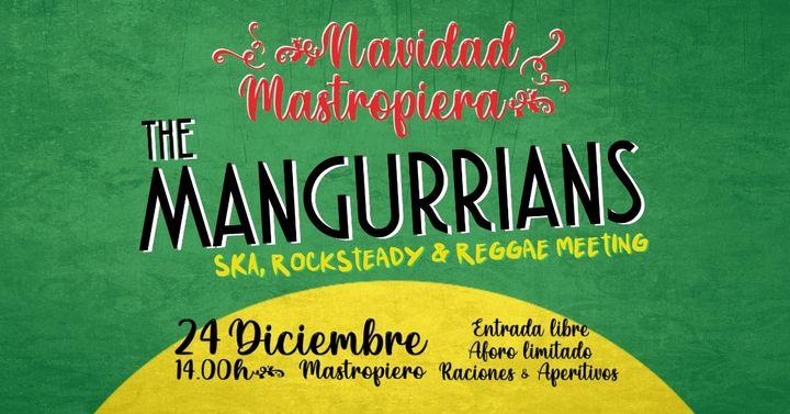 The Mangurrians / 24 Diciembre 2020 / Cáceres