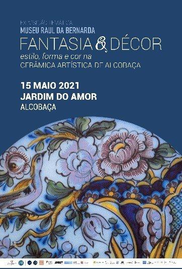 exposição :: Fantasia & Décor: estilo, forma e cor na cerâmica artística de Alcobaça