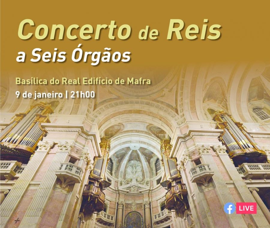 Concerto de Reis a Seis Órgãos