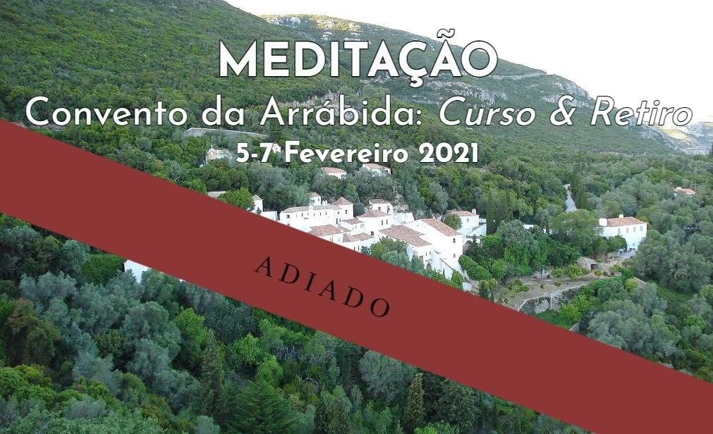 Curso & Retiro Meditação - Convento da Arrábida