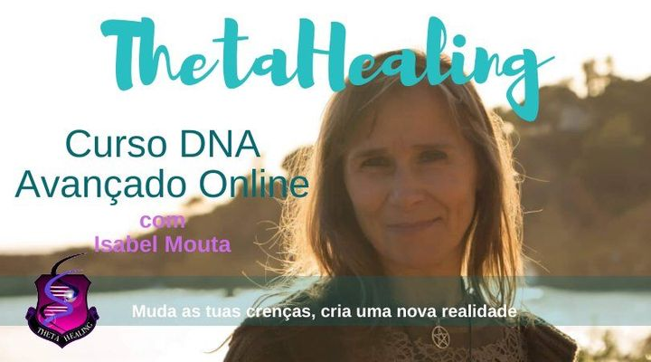 Curso DNA Avançado ThetaHealing ONLINE